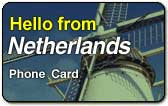 Hello from Netherlands Phone Card